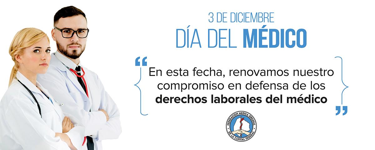 3 de diciembre. Día del Médico