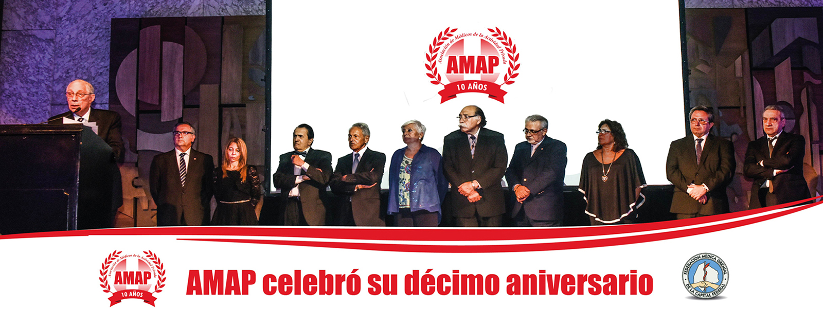 AMAP. Diez años de gremialismo médico